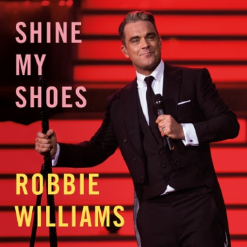 http://robbiewilliamsmusic.ru/wp-content/uploads/2014/02/Robbie-Williams-Shine-My-Shoes.jpeg